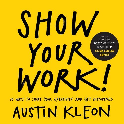 Show your work - Book Summary